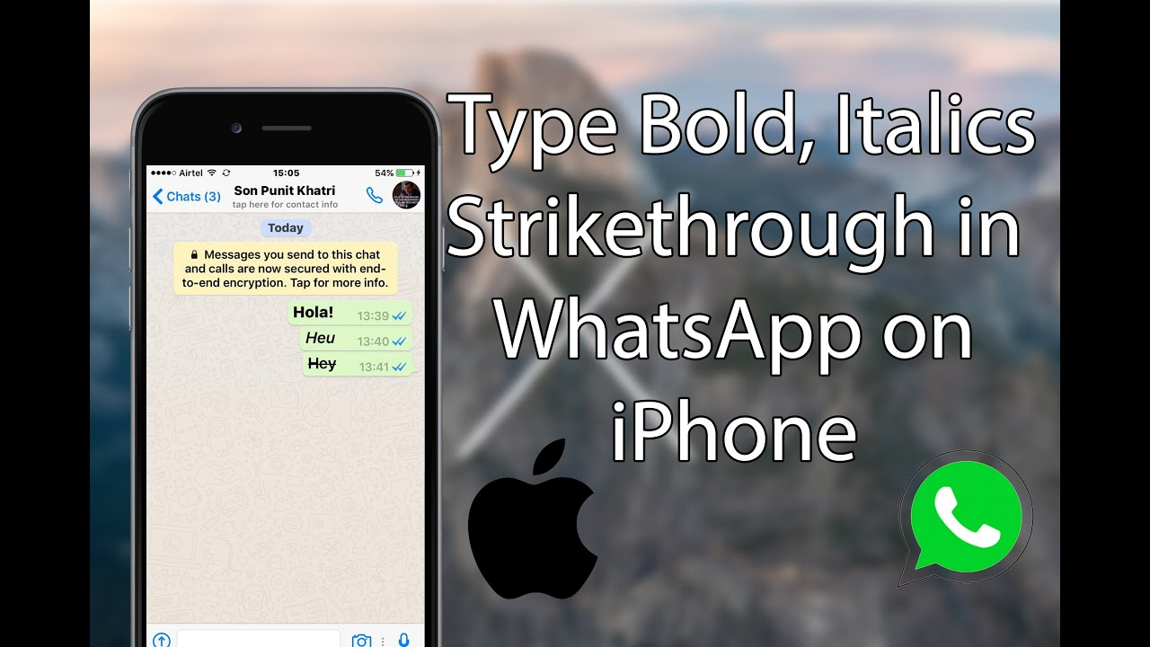 How To Type Bold Italics And Strikethrough In Whatsapp On Iphone