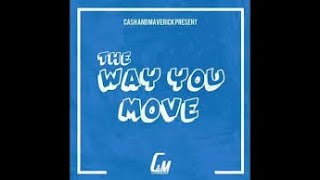 I like the way you move lyrics