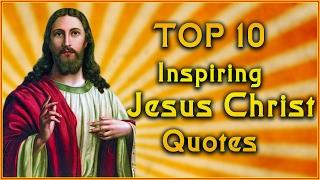 A List Of Famous Jesus Christ Quotes