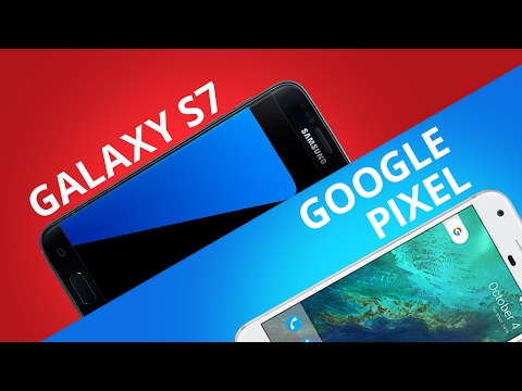 Google Pixel vs Samsung Galaxy S7 [Comparativo]