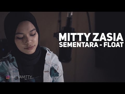 Sementara - Float |Mitty Zasia Cover