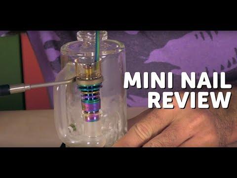 Mini Nail Micro Review / E-Nail for Dabbing