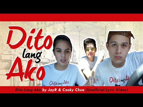 Dito Lang Ako by JayR & Cooky Chua (Unofficial Lyric Video)
