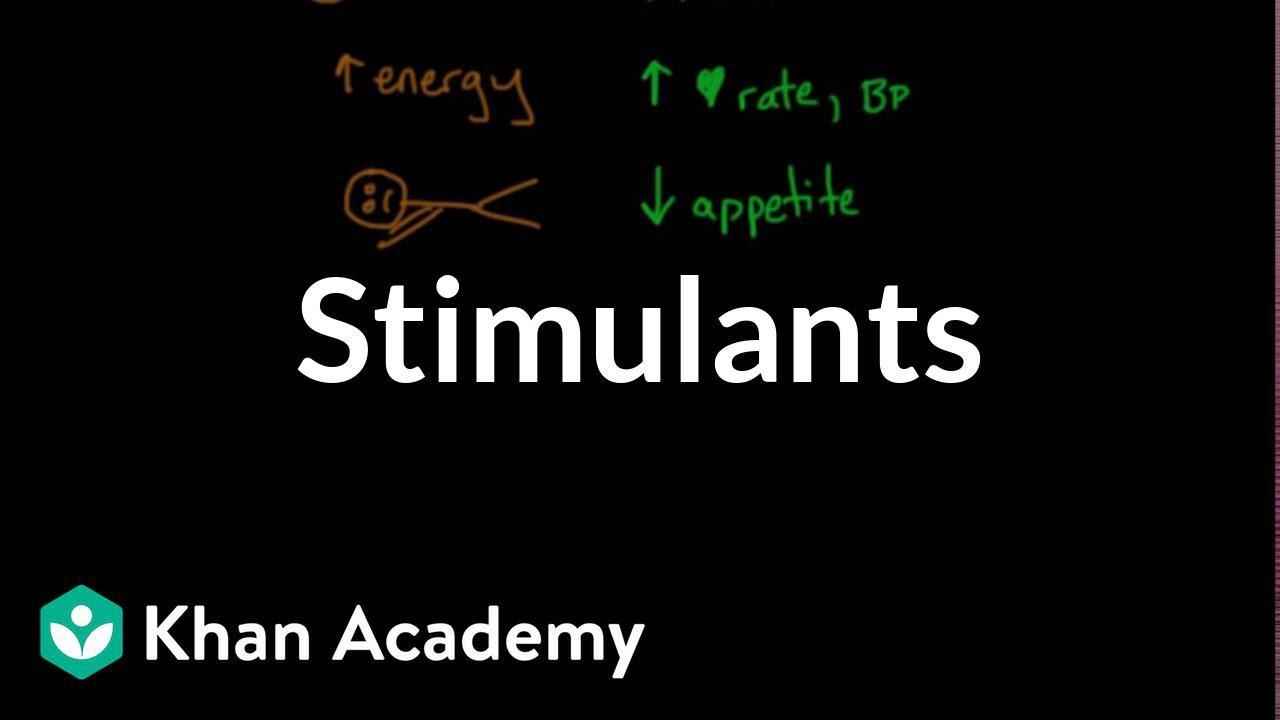 Psychoactive drugs: Stimulants (video) | Khan Academy