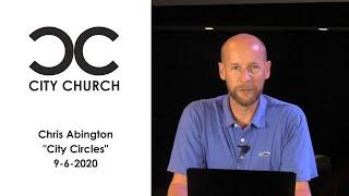 Chris Abington I City Church I 9-6-2020