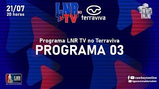 Programa LNR TV 03 - Terraviva