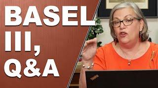BASEL III...... Q&A with Lynette Zang