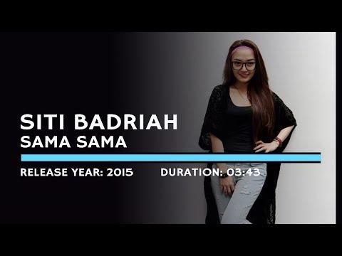 Siti Badriah - Sama Sama (Lyric)