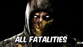 Mortal Kombat X Fatalities - All Character Fatalities/ X-Rays - (Xbox One)