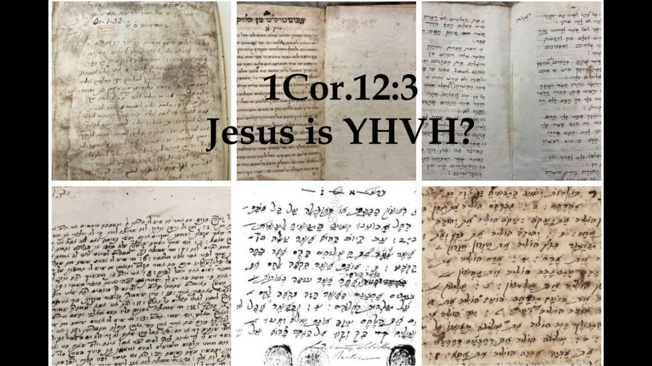 BREAKING DISCOVERY! 1Cor.12:3: Jesus is YHVH in the Hebrew NT MSS?
