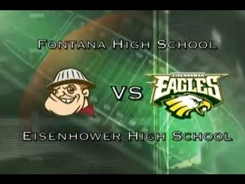Fontana HS Vs Eisenhower HS