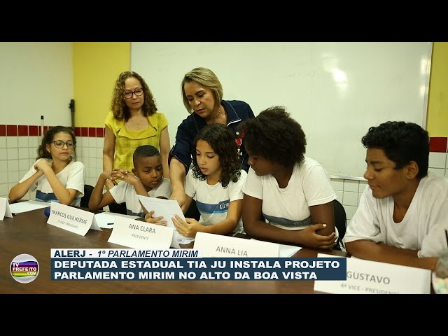 Deputada Estadual Tia Ju instala Projeto Parlamento Mirim no Alto da Boa Vista