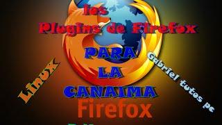 Como arreglar los plugins de Firefox en la canaima (Video pedido por un Suscriptor)