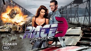Race 3 Hindi Movie Official Trailer 2018