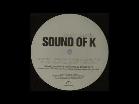 Silvery Sounds (Original Sounds) - Sound of K