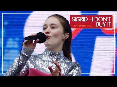 Sigrid - I Don't Buy It (Live at Roskilde Festival 2017)