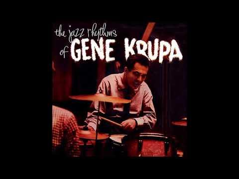Gene Krupa - The Jazz Rhythms Of Gene Krupa (1955) (Full Album)