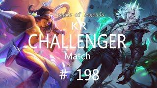 Korea Challenger Match #198/LO…