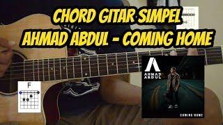 (chord gitar) Coming Home - Ahmad Abdul #LaguPopulerIndonesia