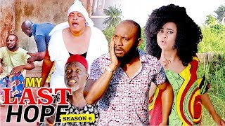 MY LAST HOPE 6 - 2017 LATEST NIGERIAN NOLLYWOOD MOVIES