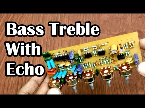 DIY Bass Treble with Echo Board for Amplifier { IC 4558 & PT2399 } HINDI ELECTRONICS [ELECTROINDIA]