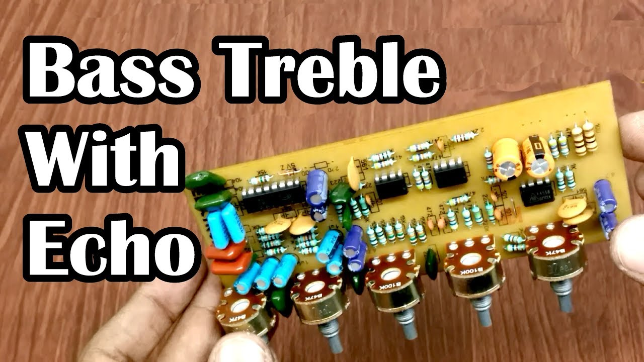 Diy Bass Treble With Echo Board For Amplifier Ic 4558 Pt2399 Circuit Compact Mixer Audio Volume Pan Hindi Electronics Electroindia