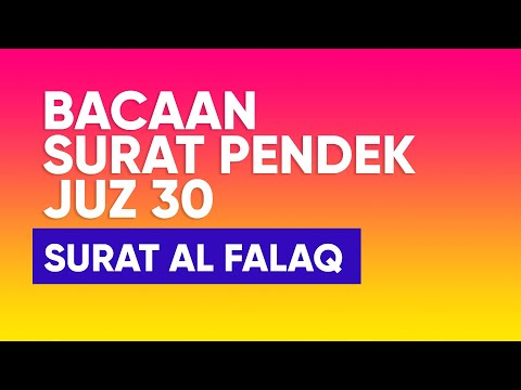 bacaan-surah-al-falaq-dan-artinya---ustadz-abdul-rohman
