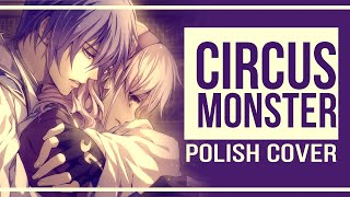 〔ʍια × Kazu〕 Circus Monster 【Cover Polish / 🇵🇱 】