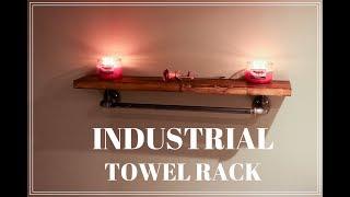 Industrial Towel Rack DIY