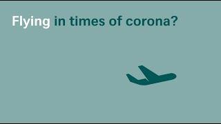 Flying in times of corona?   SWISS