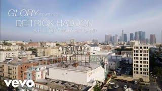 Deitrick Haddon - Glory ft. Hill City Worship Camp