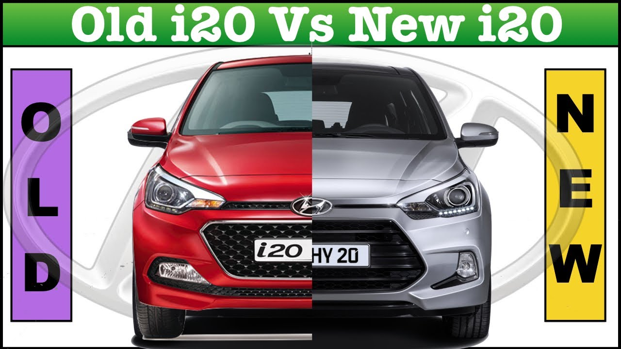 Old Elite I20 V S New I20 2018 Comparison Youtube