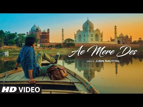 Ae Mere Des Video Song | Jubin Nautiyal  | Lalit Prabhakar | Latest Hindi Song 2019 | T-Series