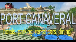 Port Canaveral Hotels, Parking, Car rental, Restaurants - Cape Canaveral and Cocoa Beach