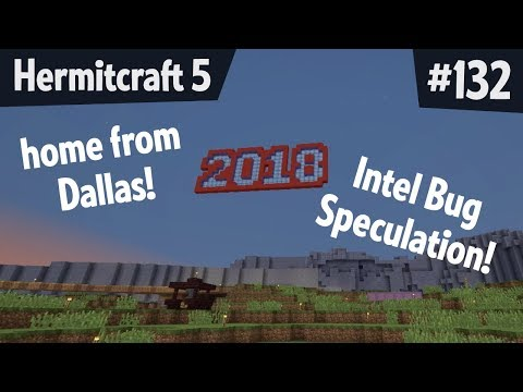 Intel bug (spectre/meltdown) pre-release speculation and holiday reflections — Hermitcraft 5 ep 132