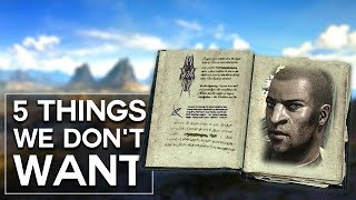 Elder Scrolls 6 - 5 Things We Don't Want