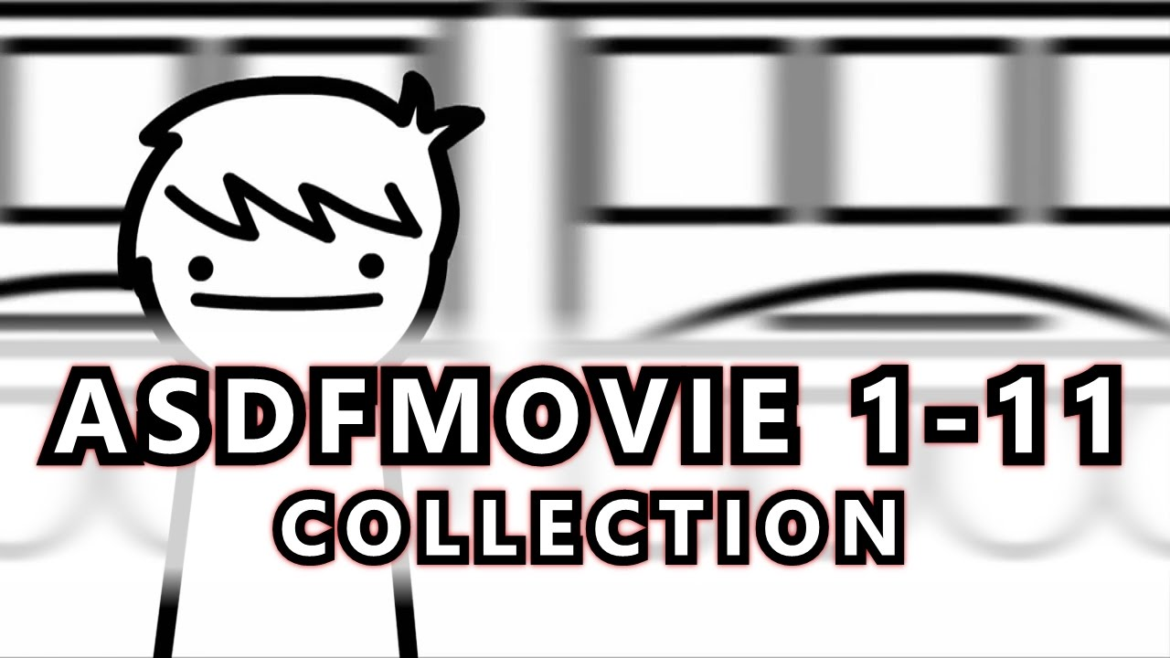 Asdf Movie 11: Asdfmovie 1-11 (Complete Collection) 4k HD