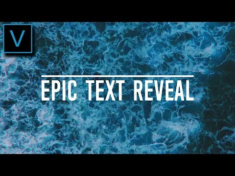 Vegas Pro 15: How To Make An Epic Text Reveal Effect - Tutorial #330