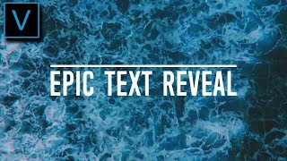 Vegas Pro 15: How To Make An Epic Text Reveal Effect - Tutorial #330 Video