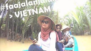 #faajalanjalan Vietnam / Aug 2016
