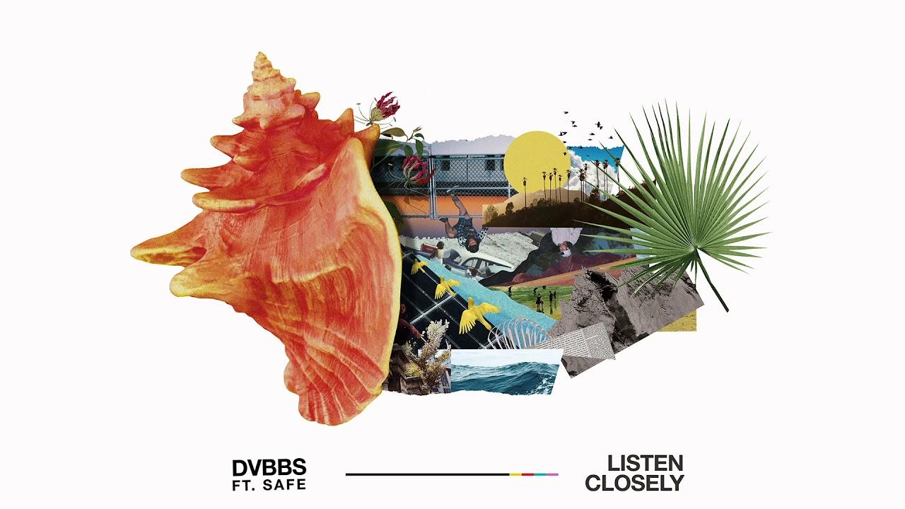 DVBBS — Listen Closely feat. SAFE [Ultra Music]