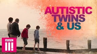 Autistic Twins & Us | Living Differently