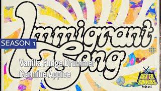 """Vanilla Fudge – """"Immigrant Song"""" – The Carmine Appice Interview"""