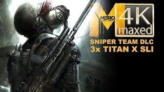Metro Last Light Redux - 4K gameplay 3x Geforce Titan X SLI