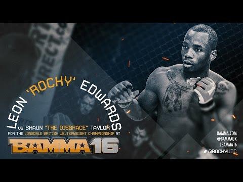 BAMMA 16: (Main Card) Leon Edwards vs Shaun Taylor - British Welterweight Title