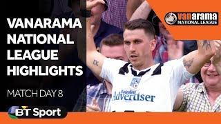 Vanarama National League Highlights: Match Day 8