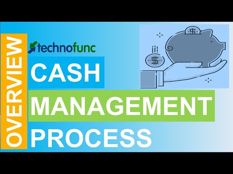 Introduction to Cash Management Process
