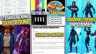 *NEW* Fortnite: Season 10 Graphics Update, Stranger Things Skins, Shadow Legends Pack, CATTUS EVENT!