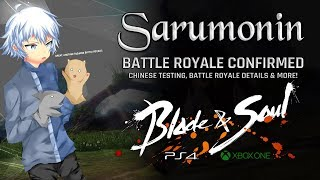 Blade & Soul [PS4/XB1] | Battle Royale Confirmed, Chinese Tests, Details & More!