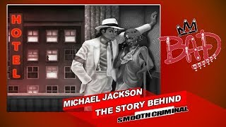 Michael Jackson The story behind Smooth Criminal